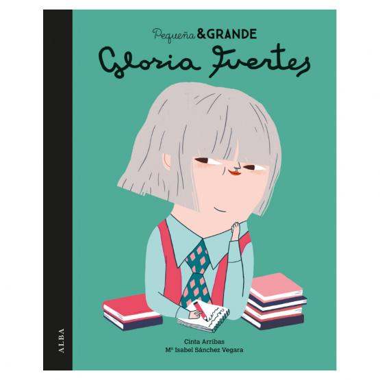 PEQUEÑA Y GRANDE GLORIA FUERTES